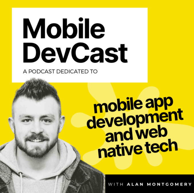 Mobile DevCast - a podcast dedicated to mobile app development